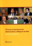 25-anys-d'ajuntaments-democratics-a-Malgrat-de-mar