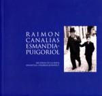 Raimon-Canalias-Esmandiapuigoriol