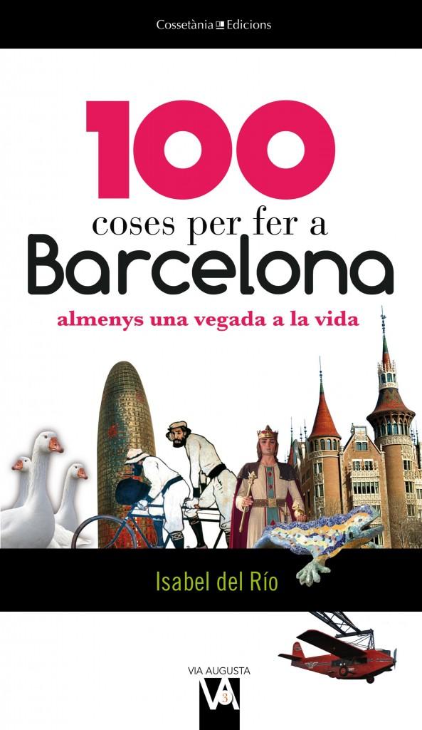 Copia de 100-coses-per-fer-a-barcelona-9788490341018
